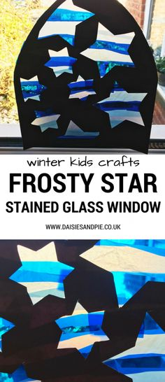 Frosty star stained glass windows | Daisies & Pie Preschool Arts And Crafts, Bible Crafts For Kids, Winter Crafts For Kids, Craft Projects For Kids, Winter Kids, Crafts For Kids To Make, Arts And Crafts Projects, Toddler Crafts, Craft Activities