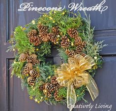 Pinecone Wreath. Looks absolutely lovely!