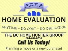 THE BC HOME HUNTER GROUP REAL ESTATE TEAM BCHOMEHUNTER.COM METRO VANCOUVER FRASER VALLEY WEST COAST URBAN & SUBURBAN HOMES & LAND SALES & MARKETING EXPERTS