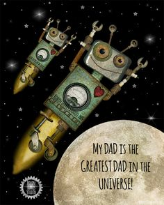 Greatest Dad Gift - New Dad gift- Grandpa Gift- Dad Gifts- Dad Birthday Gift- Dad to be- Father's Day Gift- Robot Print-Robin Davis Studio