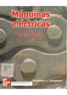 Stephen j chapman maquinas electricas 3ed en español by oswaldoooo via slideshare