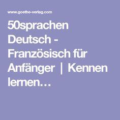 50sprachen Deutsch - Französisch für Anfänger | Kennen lernen…