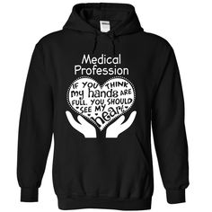 Medical Profession T Shirt, Hoodie, Sweatshirts - hoodie for teens #shirt #Fashion