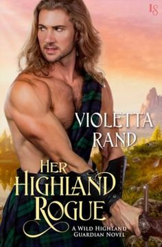 More Romance in the Highlands: Her Highland Rogue   Everyday eBook