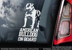 #American #bulldog - car #window sticker - dog sign -v01,  View more on the LINK: http://www.zeppy.io/product/gb/2/182075894289/