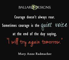 courage  I  ballarddesigns.com
