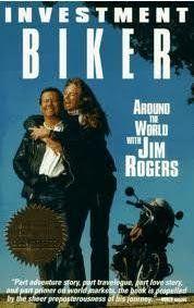 Investment Biker Around The World With Jim Rogers By Jim Https Www Amazon Com Dp B005lyev2i Ref Cm Sw R Pi Dp U X Ql Jim Rogers Adventure Story Investing