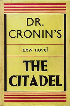 In recent years, Jed Mercurio's novel Bodies and its subsequent television adaptation have provided shocking insight into the mental and physical strain suffered by overworked medical staff, including consequent fatal lapses in judgement. Rewind some 70 years, and discover AJ Cronin graphically blowing the whistle on the corrupt medical establishment in his sweeping autobiographical novel The Citadel.