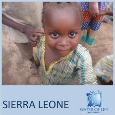 Water of Life in Sierra Leone... www.givefreshwater.org