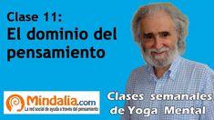 Clase 11: Dominio del pensamiento, por Ramiro Calle. Enseñanzas Magistra...