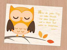 Postkarte. Eine Mutmach-Eule mit einem netten Spruch von Laotse. Der Absender kann auf Wunsch abgedruckt werden.