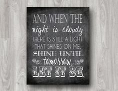 Let it Be Beatles Quote Subway Art PRINTABLE - Many Colors Available on Etsy, $5.00