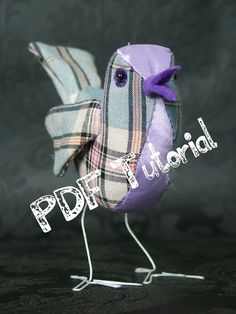 Make a fabric bird- tutorial/ pattern pdf epattern