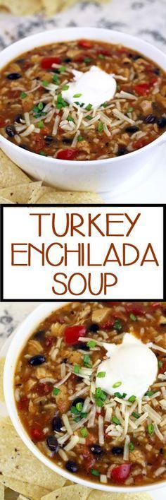 Turkey Enchilada Soup #leftoverturkey #turkeyleftovers #enchiladas