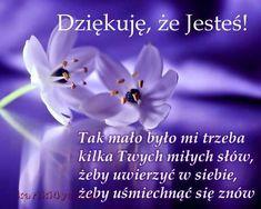 Dziękuję za Twoją Przyjaźń Sister Quotes, Idioms, Motto, Quote Of The Day, Texts, Nostalgia, Humor, Love, Sayings