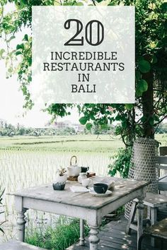 20 Incredible Restaurants in Bali - Bon Traveler