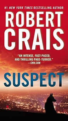 Suspect, 2013 The New York Times Best Sellers Fiction winner, Robert Crais #NYTime #GoodReads #Books