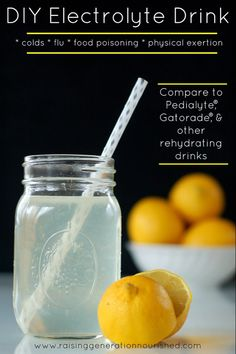 DIY Electrolyte Drink :: Natural rehydration for colds, flu, food poisoning, & physical exertion – Raising Generation Nourished – Foods and Drinks Detox Drinks, Healthy Drinks, Healthy Snacks, Nutrition Drinks, Healthy Recipes, Healthy Eats, Nutrition Club, Nutrition Classes, Dinner Healthy