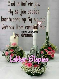 Lekker Dag, Evening Quotes, Goeie Nag, Goeie More, Afrikaans Quotes, Good Night Sweet Dreams, Good Night Quotes, Special Quotes, Sleep Tight