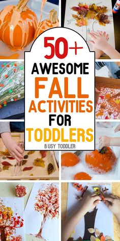 You've got to see these 50+  Awesome Fall Activities for Toddlers! So many great ideas in three categories: arts & crafts, sensory play and random Fall fun; toddlers and preschoolers will love these quick and easy fall activities
