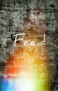 Feed -- Read, comment, vote and fan! #wattpad