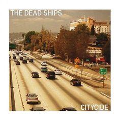 The Dead Ships: Citycide - cover artwork