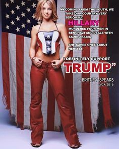 I never would have guessed it as there are so many libtards in the entertainment business. Good for her! Trump Love, Trump Is My President, Good For Her, Down South, American Pride, Celebs, Celebrities, Presidential Election, Britney Spears