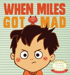 Examiner.com Review of our newest book! When Miles Got Mad helps young children deal with anger. From @theMotherCo @The Mother Company