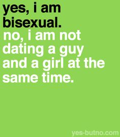 Bisexual fact.