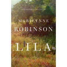 7b6a8aad43ee Lila (Hardcover) (Marilynne Robinson)