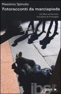Fotoracconti da marciapiede. un libro senza foto editore Ledizioni  ad Euro 13.30 in #Ledizioni #Libri narrativa italiana moderna