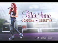 Patai Anna - Jogom van szeretni - 2015 official music video - YouTube