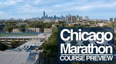 Running Chicago this Sunday? We made a Course Preview!