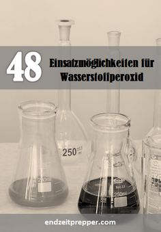 48 Einsatzmöglichkeiten für Wasserstoffperoxid