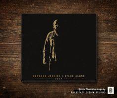 Brandon Jenkins / I Stand Alone Recording Package. Art Direction & Design by Backstage Design Studio, Austin, Texas.