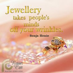 This #JewelleryQuote is a good excuse to buy more as we get older!! #luxurybling #fashionquotes #jewelryquote #jewellery #jewels