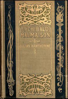 Julian Hawthorne, Archibald Malmaison