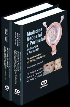 Medicina Neonatal y Perinatal de Martin y Fanaroff 2 Vol.  #Obstetricia #Neonatologia #Pediatria #AZMedica #LibrosdeNeonatologia