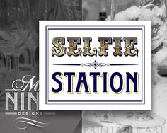Navy and Gold Party Printable SELFIE STATION Party
