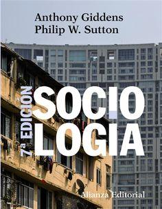 Sociología / Anthony Giddens y Philip W. Sutton (2014)