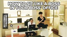 How to sit like a boss in your boss' office