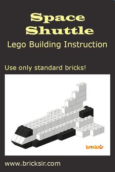 Build a Space Shuttle with Bricksir step-by-step lego building instructions. Only using standard bricks! Available in iPhone and iPad. Free download at appsto.re/us/WRyX6.i #bricksir #lego #kidsactivities #homeschool www.bricksir.com