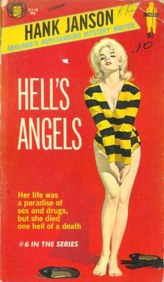 Hell's Angels (Hank Janson Series #6) (Gold Star IL7-16) 1965 AUTHOR: Hank Janson ARTIST: Robert Maguire