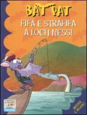 Pagine incantate: Libri per Bambini: Bat Pat Fifa e Strafifa a Loch Ness!