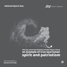 This day, marks the birthday of Major Dhyan Chand, a live example of true sportsman spirit and patriotism National Sports Day. National Sports Day, National Days, Dhyan Chand, Nature Decor, Paper Decorations, Spirit, Live, Birthday, Natural Decorating