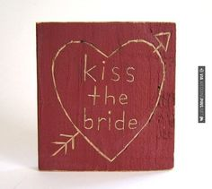 "Sweet! - ""Kiss the Bride"" barn door decor 