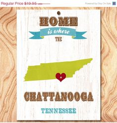 ON SALE Chattanooga Art Poster  Home Is Where The by GraceHouseArt, $12.95