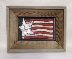 Patriotic-americana-flag-framed-in-barn wood. Barn Wood Frames, 4th Of July Decorations, Happy Memorial Day, Pallet Art, Summer Crafts, Vintage Buttons, Fourth Of July, American Flag, Folk Art