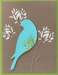 Wild Blloms (flowers stencilled, stems cut out & glued) and Serene Bird (partial die cut using Wild Blooms)