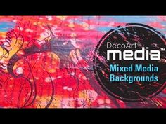 Mixed Media Background Techniques with DecoArt Media - YouTube